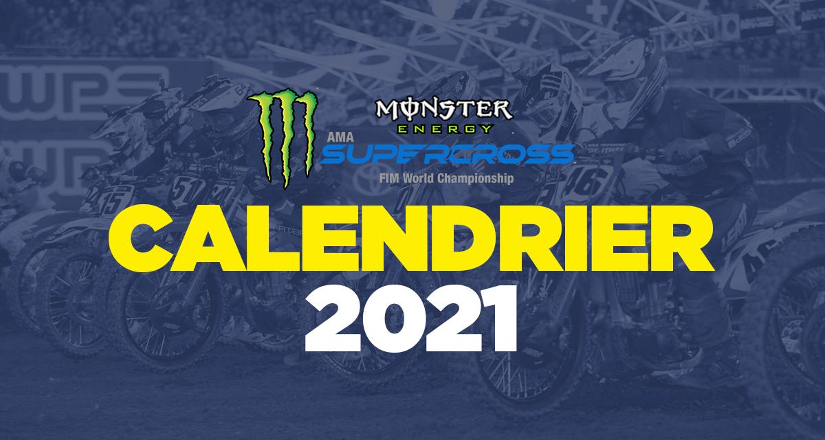 Calendrier Sx Us 2021 Le calendrier du SX US 2021 | LeBigUSA – Actualité du Motocross