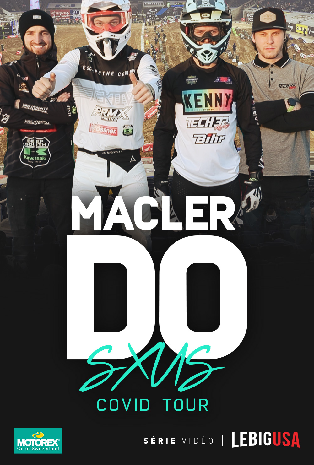 « Inside » Do/Macler SX US Covid Tour